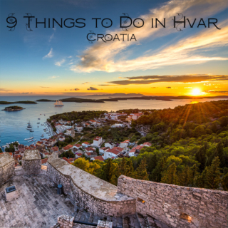 9 Things to Do in Hvar, Croatia